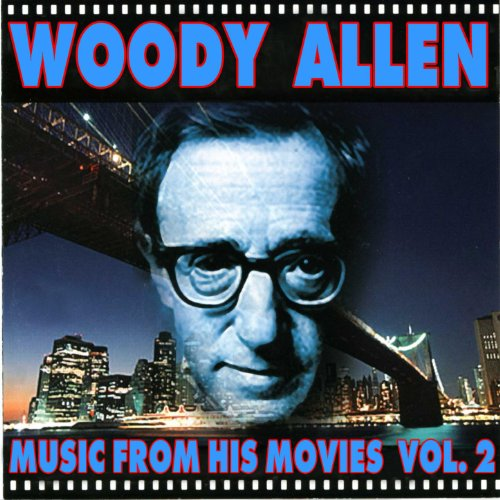 Woody Allen - Music From His M...
