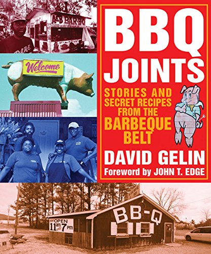 Bbq Joints (BBQ Joints: Stories and Secret Recipes from the Barbeque Belt)