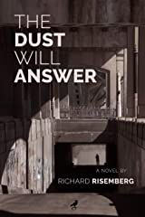 The Dust Will Answer Paperback