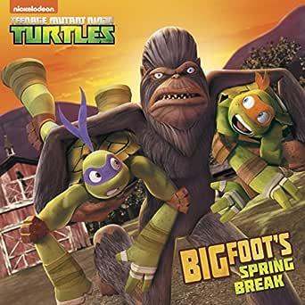 Bigfoots Spring Break (Teenage Mutant Ninja Turtles ...