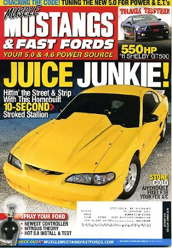 Muscle Mustangs & Fast Fords October 2010 Homebuilt 10-Second Stroked Stallion, 550 HP 2011 Shelby GT500, Tuning the New 5.0, Affordable Fixes for Your Fox A/C, Spray Your Ford - Newest Controller - Nitrous Theory - Hot 5.0 Install & Test ()