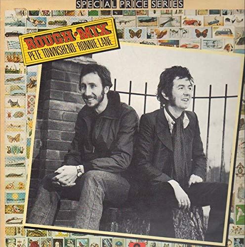 ROUGH MIX- IMPORT VINYL -PETE TOWNSEND AND RONNIE LANE