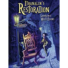 Ithanalin's Restoration: A Legend of Ethsar (The Legends of Ethshar Book 8)