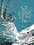 Tout Le Plaisir Est Pour Moi (Hors Collection) (French Edition)