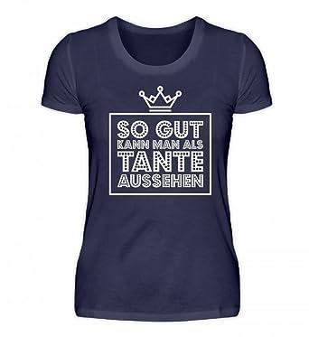 Hochwertiges Damenshirt So Gut Kann Man Als Tante Aussehen Krone