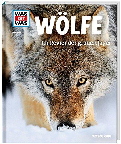 Was ist Was Wölfe. Im Revier der grauen Jäger - 61UcQAAPeLL - Wölfe. Im Revier der grauen Jäger
