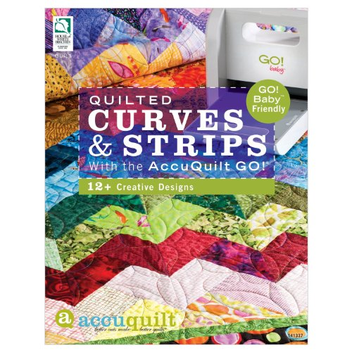 Quilted Curves & Strips with the AccuQuilt GO!®: GO! Baby®