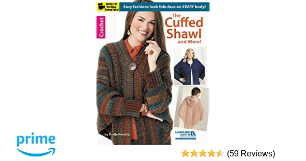 The Cuffed Shawl More Leisure Arts Crochet Shelle Hendrix