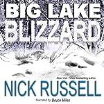 Big Lake Blizzard, Volume 4 | Nick Russell