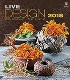 Live Design Calendar - Calendars 2017 - 2018 Calendar - Flower Calendar - Photo Calendar By Helma by