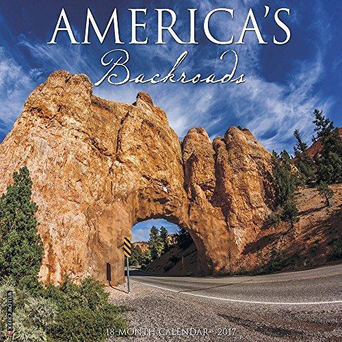 America's Backroads 2017 Wall Calendar