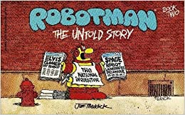 Robotman, Book 2: The Untold Story, Meddick, Jim