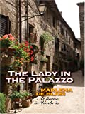 The Lady in the Palazzo, Marlena De Blasi, 0786296712