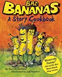 Bad Bananas, Karl Beckstrand, 1479272140