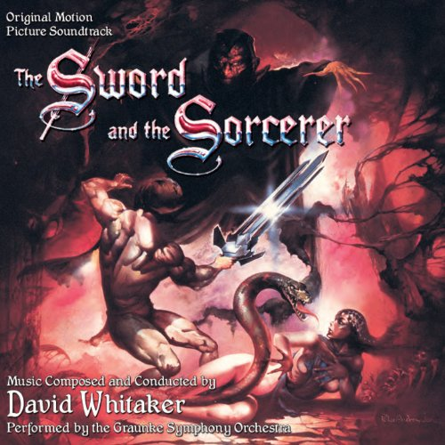 The Sword and the Sorcerer (Original Motion Picture Soundtrack) -