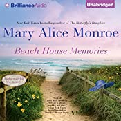 Beach House Memories | Mary Alice Monroe