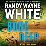 Bone Deep: A Doc Ford Novel | Randy Wayne White