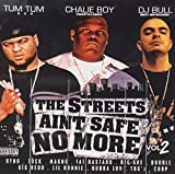 Streets Aint Safe No More 2 by Tum Tum (2011-01-01)