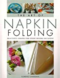 The Art of Napkin Folding: Beautiful Shapes for Every Dining Occasion