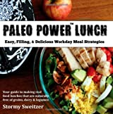 Paleo Power Lunch: Easy, Filling, & Delicious Workday Meal Strategies