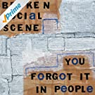 You Forgot It In People [Explicit]