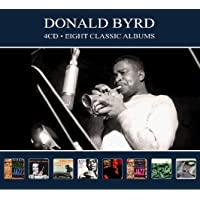 Donald Byrd - Eight Classic Albums