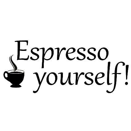 Amazon.com: VWAQ Espresso Yourself Coffee Wall Decals Kitchen Quotes ...