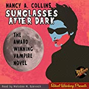 Sunglasses After Dark | Nancy Collins