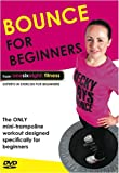 Bounce for Beginners - Mini Trampoline Workout DVD from onesixeight: fitness