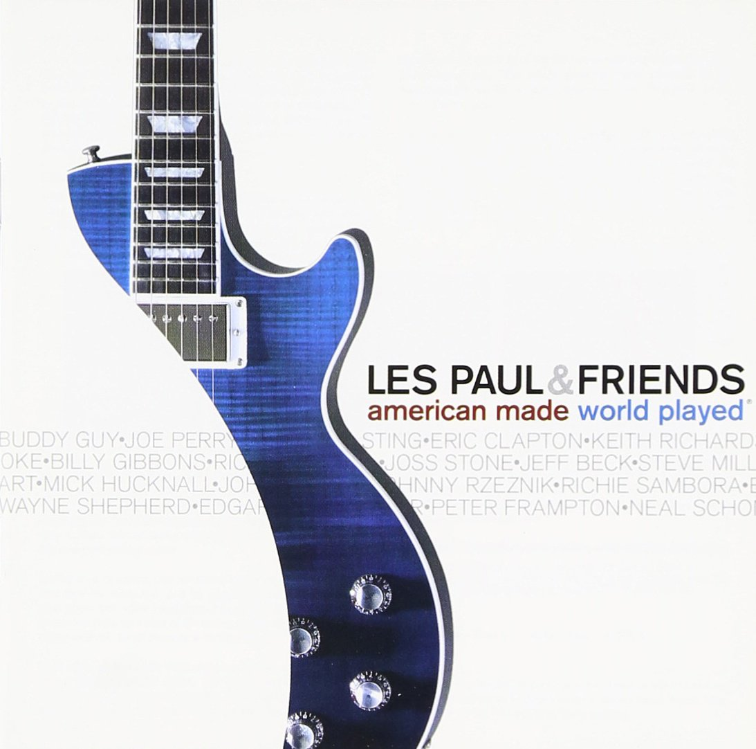 Les Paul & Friends: American Made, World Played by PAUL,LES & FRIENDS