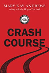 Crash Course (Truman Kicklighter Mysteries Book 2) Kindle Edition