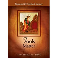 Tools Matter: Beginning the Spiritual Journey
