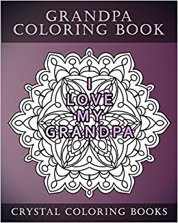 Grandpa Coloring Book 20 Grandpa Mandala Quote Coloring Pages For