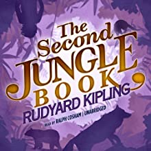 The Second Jungle Book: The Jungle Books, Book 2 Audiobook by Rudyard Kipling Narrated by Ralph Cosham