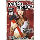 Faces Of Schlock
