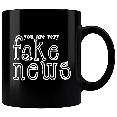 Amazon Com You Are Very Fake News Mug Funny Donald Trump Quote