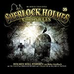 Holmes soll sterben (Sherlock Holmes Chronicles 35) | Heiko Grießbach