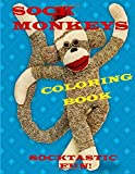 Sock Monkeys Coloring Book: Fun for All Ages
