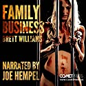 Family Business Audiobook by Brett Williams Narrated by Joe Hempel