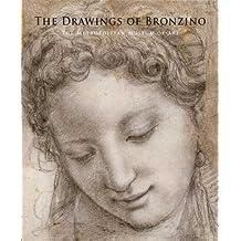 The Drawings of Bronzino (Metropolitan Museum of Art) by Carmen C. Bambach (2010-02-16)