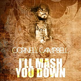 Cornel Campbell Mash You Down Sweet Talking