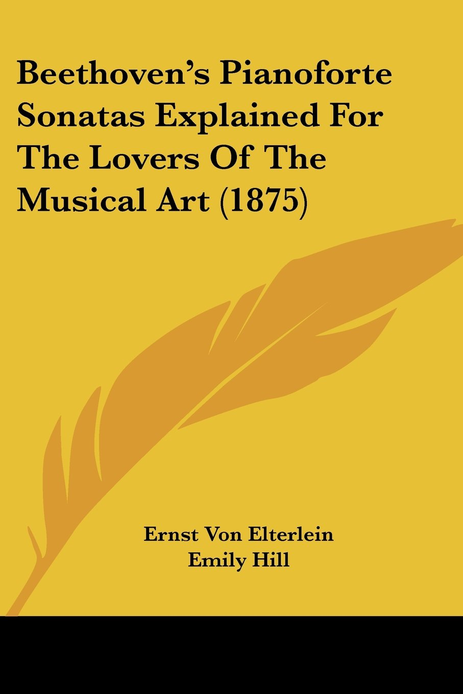 Download Beethoven's Pianoforte Sonatas Explained For The Lovers Of The Musical Art (1875) PDF