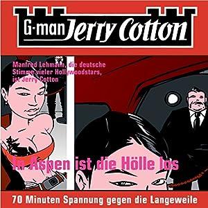 In Aspen ist die Hölle los (Jerry Cotton 1) Hörbuch
