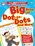 Big Book of Dot-to-Dots and More!, Rainbow Bridge Publishing Staff, 1600953727