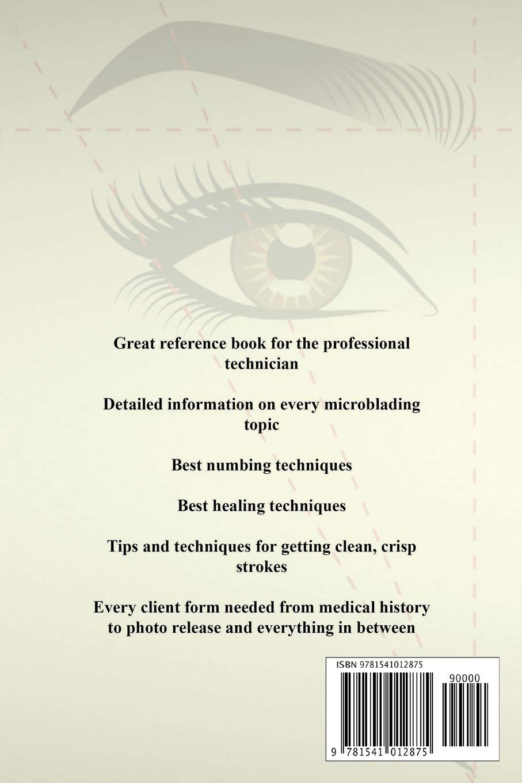 The Microblading Bible: Corinne Asch: 9781541012875: Amazon