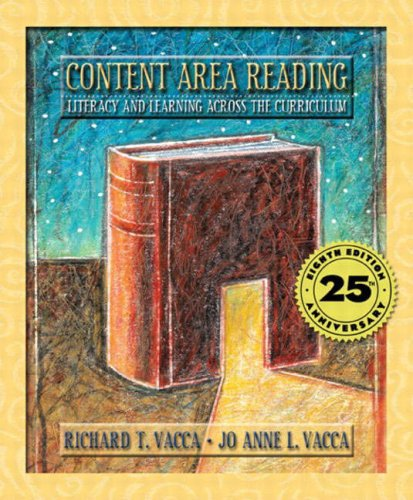 Content Area Reading: Literacy and Learning Across the Curriculum (8th Edition)