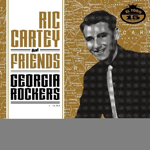 - Ric Cartey & Friends-Georgia Rockers / Various