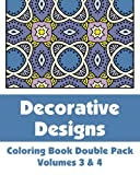 Decorative Designs Coloring Book Double Pack (Volumes 3 And 4), Various, 1492847291