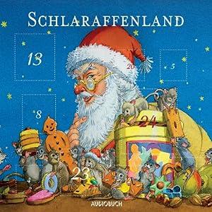 Schlaraffenland Hörbuch
