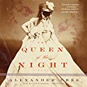 The Queen of the Night Audiobook by Alexander Chee Narrated by Lisa Flanagan